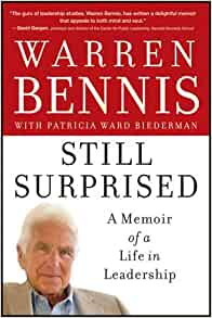 Still Surprised: A Memoir of a Life in Leadership: Warren