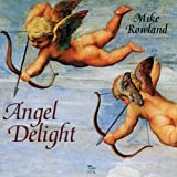 Angel Delight Mike Rowland