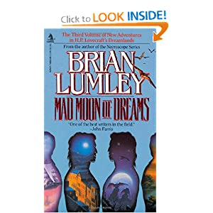 Mad Moon of Dreams (New Adventures in H.P. Lovecraft's Dreamlands #3) by Brian Lumley