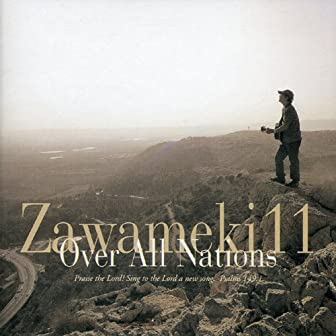 Zawameki11 Over All Nations