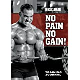 MuscleMag International's No Pain No Gain Training Journalby Musclemag International