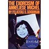 The Exorcism of Anneliese Michelby Felicitas Goodman