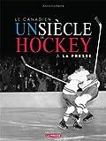 echange, troc Duchesne Andre - Les Canadiens un Siecle de Hockey