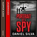 Portrait of a Spy Audiobook by Daniel Silva Narrated by Simon Vance