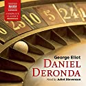 Daniel Deronda (       UNABRIDGED) by George Eliot Narrated by Juliet Stevenson