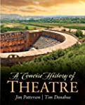 A Concise History of Theatre