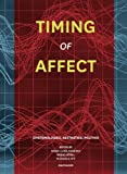 img - for Timing of Affect: Epistemologies of Affection book / textbook / text book