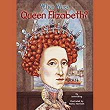 Who Was Queen Elizabeth? Audiobook by June Eding Narrated by Kevin Pariseau