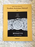 img - for Student Activities Manual for Mosaicos, Spanish As a World Language(fifth Edition) book / textbook / text book
