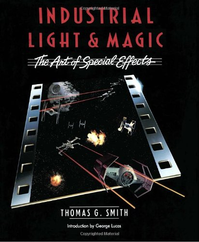 industrial-light-magic-the-art-of-special-effects