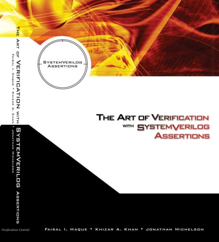 The Art of Verification with SystemVerilog Assertions