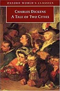 Cover of &quot;A Tale of Two Cities (Oxford Wo...