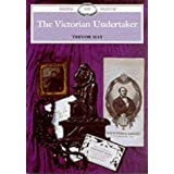 The Victorian Undertaker (Shire Library)von &#34;Trevor May&#34;