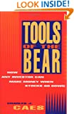 Tools of the Bear: How Any Investor Can Make Money When Stocks Go Down