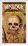 LETTRES A LUCILIUS 1 A 29. : Livres 1 à 3