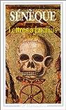 Lettres � Lucilius : 1 � 29 : livres I � III par S�n�que
