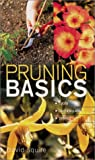 Pruning Basics: Tools * Techniques * Timing