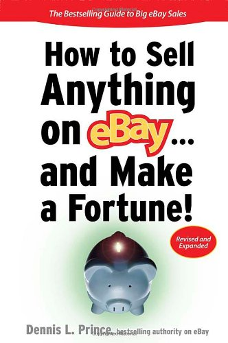 How to Sell Anything on eBay... And Make a Fortune (Sellingpower)