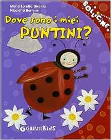 Dove sono i miei puntini?: 9788809060098: Amazon.com: Books