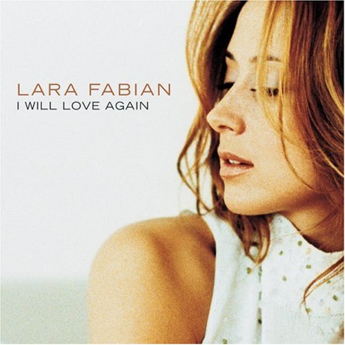 Lara Fabian - I Will Love Again (2000) [FLAC] Download