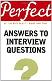 img - for Perfect Answers to Interview Questions (Perfect series) book / textbook / text book