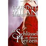 """Der Schl�ssel zu deinem Herzenvon """"Courtney Milan"""""""