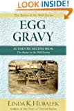 Egg Gravy: Authentic Recipes from the Butter in the Well Series