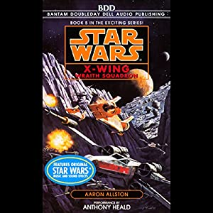 Star Wars: The X-Wing Series, Volume 5: Wraith Squadron Audiobook