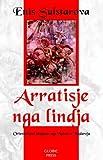 img - for Arratisje nga Lindja: Orientalizmi shqiptar nga Naimi te Kadareja (Albanian Edition) book / textbook / text book