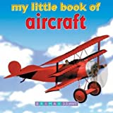 My Little Book of Aircraft (My Little Book Of... (Brimax Publishing))