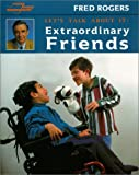 Let's Talk about It: Extraordinary Friends (0399231463) by Rogers, Fred