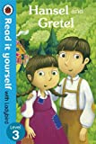 Hansel and Gretel - Read it yourself with Ladybird: Level 3