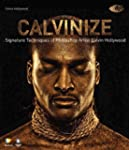 Calvinize: Signature Techniques of Ph...