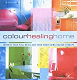 img - for The Colour Healing Home book / textbook / text book