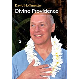Divine Providence with David Hoffmeister