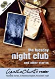 The Tuesday Night Club and Other Stories (Agatha Christie Reader) (0007208286) by Agatha Christie