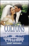 The Hopechest Bride (Coltons) (0373387156) by Michaels, Kasey