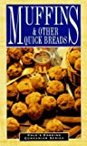 Muffins & Other Quick Breads (Cole's Cooking Companion Series)