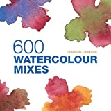 img - for 600 Watercolour Mixes book / textbook / text book