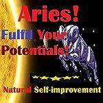 ARIES True Potentials Fulfilment - Personal Development | Sunny Oye
