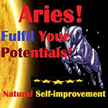 ARIES True Potentials Fulfilment - Personal Development (       UNABRIDGED) by Sunny Oye Narrated by Richard Johnson