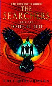The Searchers, Book Two: Empire of Dust (The Searchers, No 2) by Chet Williamson