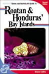 Diving and Snorkeling Guide to Roatan...