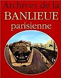 echange, troc Jacques Borgé - Archives de la banlieue parisienne