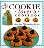 Cookie Lovers Cookbook (0762402741) by Wolf-Cohen, Elizabeth