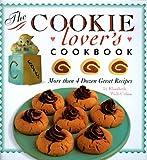 Cookie Lovers Cookbook (0762402741) by Wolf-Cohen, Elizabeth