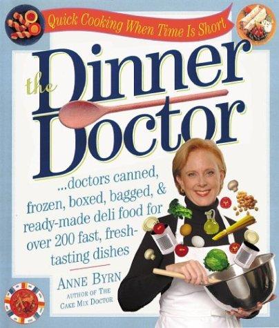 Dinner Doctor, ANNE BYRN