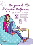 Le journal d'Aurélie Laflamme T02 Sur le point de craquer