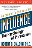 Image of Influence: The Psychology of Persuasion (Collins Business Essentials)