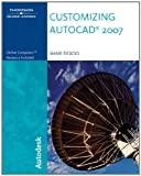 Customizing AutoCAD 2007 (1418049018) by Tickoo, Sham